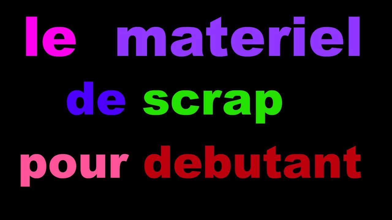 materiel scrapbooking debutant