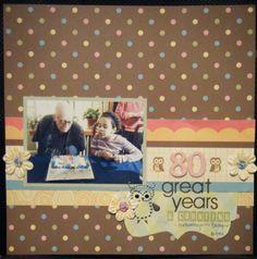 scrapbooking 80th birthday
